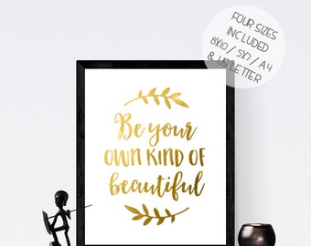 Be Your Own Kind Of Beautiful Wall Art kind is beautiful | etsy