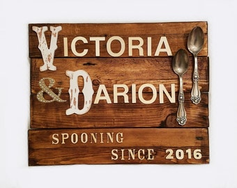 """Personalized Sign for Couples, Weddings and Engagements. """"Spooning Since..."""""""
