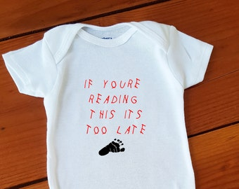 Funny DRAKE If you're reading this Inspired Baby Onesie Bodysuit, Gift Cute *