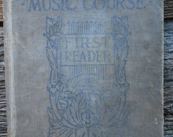 New Educational Music Course, first Reader,Antique Music Book,1906