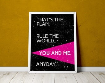 "Printable ""That's the plan"" Dr. Horrible's Sing-Along Blog quote poster"