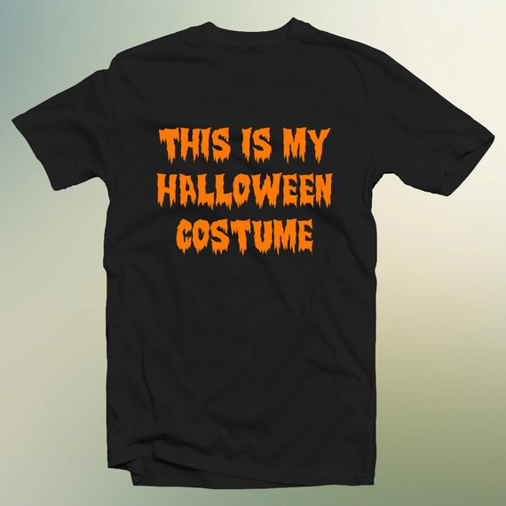 """Halloween """"This is My Halloween Costume"""" T-Shirt Youth and Adults Sizes Available"""
