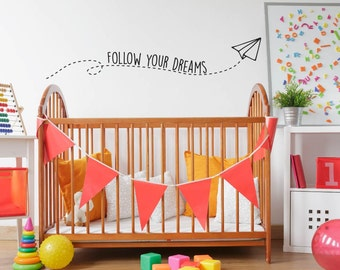 Wall Decal Quote | Kids Wall Decal | Nursery Decor | Follow Your Dreams | Wall Decor | Vinyl Wall Sticker | Inspirational Quote |Vinyl Decal