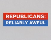 Republicans Reliably Awful Bumper Sticker