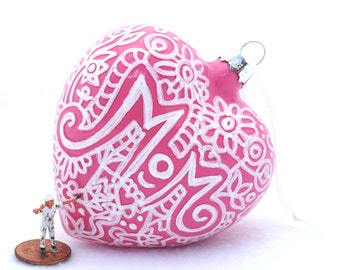 """Gift for Mom - Hand Painted Ornament - Mom Large Heart Ornament - 3 1/2"""""""
