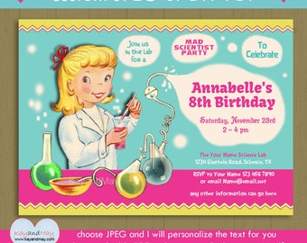 Science party / science birthday / mad scientist invitation / girl science party / cute - #P-54 personalized text Jpeg OR editable text PDF