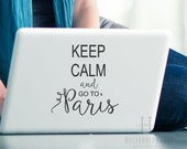 Paris Quote Vinyl Decals, Keep Calm and Go To Paris, College Girl Gifts, Dorm Decor, Teen Bedroom Wall Decals, French Decorations, Travel
