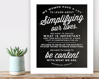 LDS Relief Society Simplify Poster, printable lds quote, simplify our lives quote, LDS poster typography - 20x24, 16x20, 11x14 downloads
