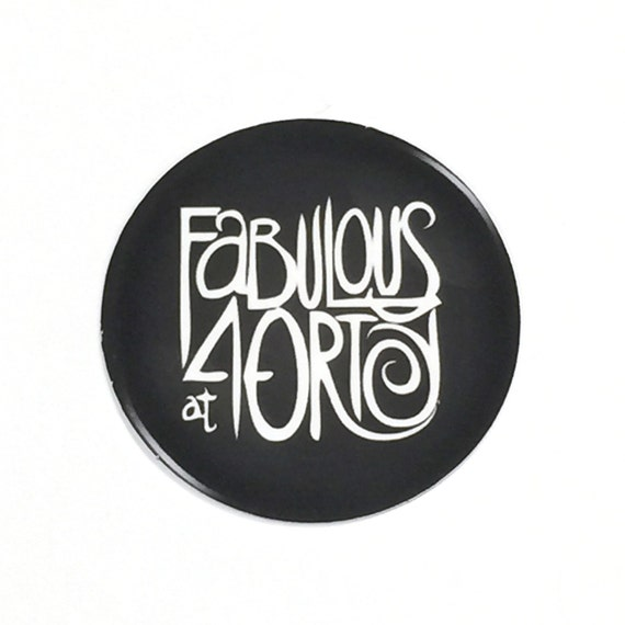 40th Birthday Stickers - Round 1 1/2 Inch Handmade Stickers, Fabulous at Forty Set of 12
