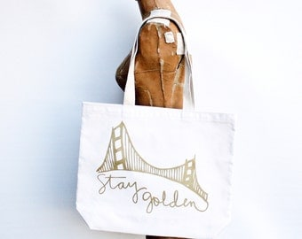 Stay Golden San Francisco pride tote bag - hand printed, made in USA - diaper bag, grocery tote, gold metallic, recycled and organic cotton
