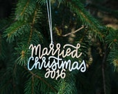 Married Christmas 2016 Ornament | Christmas Ornament | Newlywed Gift | Christmas Gift | Wedding Gift | Couple Gift | Bride and Groom Gift |