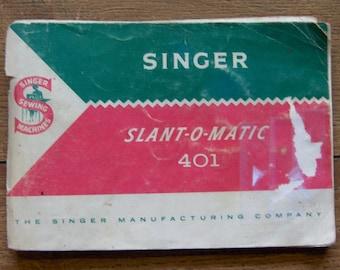 vintage 1958 Singer  Slant-o-matic 401 book singer sewing machines