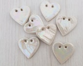 Heart Buttons - Ceramic Button - Pottery Buttons - Handmade buttons - Sewing Buttons - Mother of Pearl Buttons - Buttons for Craft Projects
