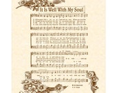 It Is WELL With My SOUL AKA When Peace Like A River Custom Christian Home Decor Antique Hymn Vintage Verses Sheet Music Wall Art Print Sepia