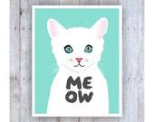 Cat Nursery Art, Meow, Cat Art, White Cat, Print for Kids, Kitten Art, Nursery Decor, Girl Nursery Art, Girl Nursery Wall Decor, Cat Lover