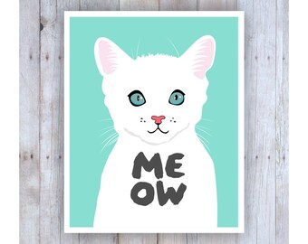 Cat Nursery Art, Meow, Cat Art, White Cat, Print for Kids, Kitten Art, Nursery Decor, Girl Nursery Art, Girl Nursery Wall Decor, Cat Lover