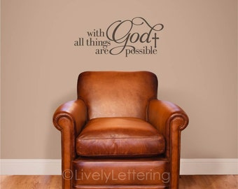 With God All Things are Possible scripture wall decal, Bible wall decal Bible verse Matthew 19:26 scripture decals religious wall art PC3156