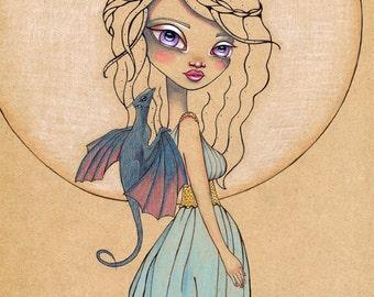 Mother of Dragons Khaleesi GoT Original Art Giclee fine art print 8x10