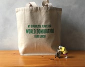 CLEARANCE - My Diabolical Plans for WORLD DOMINATION (and Lunch) - Book Tote - Green on Natural - Canvas Bag - Essentials Tote