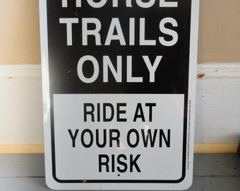Horse Trails Only Sign