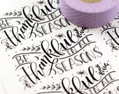 EXTREMELY LIMITED RUN - Be Thankful In All Seasons sticker - Handlettered collaboration fundraiser