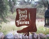 Don't Step on the Fairies Yard Garden Sign