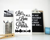 Lets Fall in Love in Paris Typography Art Print - Valentine s Day, Anniversary, Proposal Art in Black and White