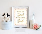 Babies Are Sweet Please Take a Treat Sign, Pink & Gold Glitter Sign, Baby Girl Shower Favor Sign, 2 Sizes, DIY Printable, INSTANT DOWNLOAD