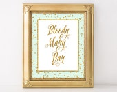 Bloody Mary Bar Printable Sign, Mint & Gold Glitter Shower Sign, 2 Sizes, Wedding Bar Sign, Party Sign, INSTANT DOWNLOAD
