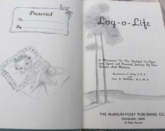 Vintage 1946 Log O Life Baby to Adult Illustrated Record Book, Childhood Keepsake Journal