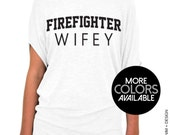 Firefighter Wifey Shirt - Firefighter Wifey Slouchy Tee (Small - Plus Sizes)