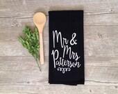 Tea Towel - Personalized Tea Towel Customized Mr and Mrs Kitchen Towel Dish Towel Farmhouse Decor Wedding Gift Home Decor Cotton Tea Towel