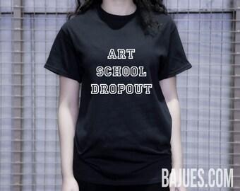 BAJUES Art School Dropout Unisex Black Tee