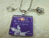 And Though She Be But Little She Is Fierce Fairy Glass Tile Necklace with Flower and Crystal Charms