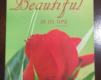 Beautiful in its Time magnet - Beautiful Rose to encourage someone you love !