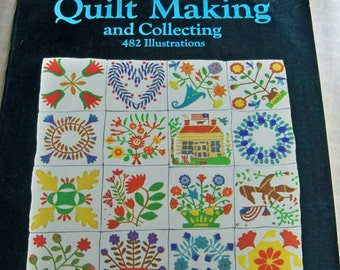 The Standard Book of Quilt Making and Collecting - 482 Illustrations by Marguerite Ickis - Quilt Blocks - Making Quilts - 1950 Book