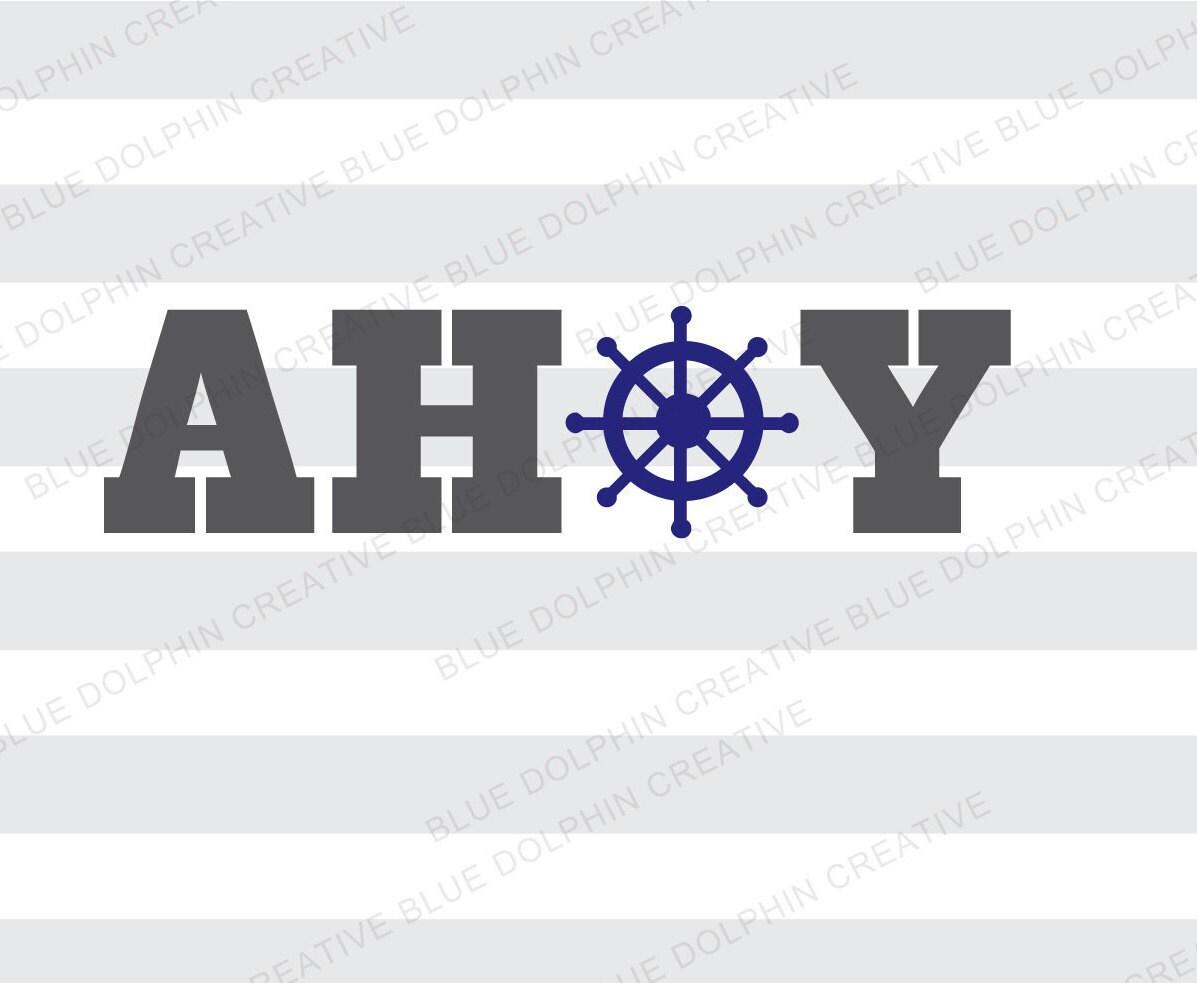 Ahoy Nautical Svg Pdf Png Electronic Cutter Files Cricut