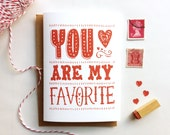 You Are My Favorite- Valentine Card