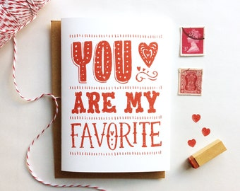 You Are My Favorite- Card