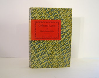 Edna St. Vincent Millay, Collected Lyrics Great American Female Poet 1970s Vintage Hardcover Poetry Book Club Edition