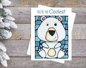 Polar Bear Greeting Card - You're The Coolest - Cute Card - Thinking of You - Whimsical Card - Pun - Silly - by Artist Kathy Lycka