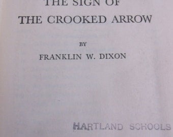 """Hardy Boys books, """"The Sign of the Crooked Arrow"""" by Franklin W Dixon...."""