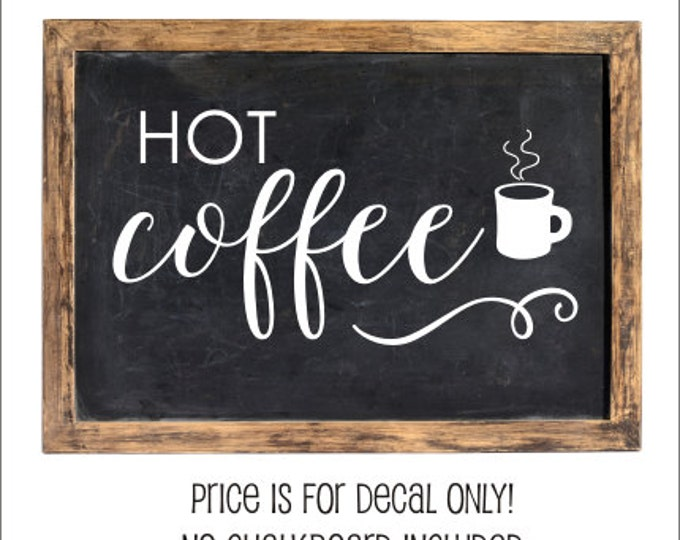 Hot Coffee Decal Vinyl Decal for Chalkboard Hot Coffee Chalkboard Decal Winter Decor Christmas Decor Coffee Bar Decal Business Decal Vinyl
