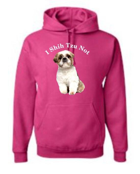 I Shih Tzu Not hoodie,dog hoodie, pet apparel, dog apparel, funny hoodies,unisex hoodie, Hoodies, Adult hoodies, hooded sweatshirt,