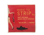 Music to Strip By Burlesque Vinyl LP Fun Party Songs Golden Age Burlesque Bald Bill Hagan & His Trocaderons