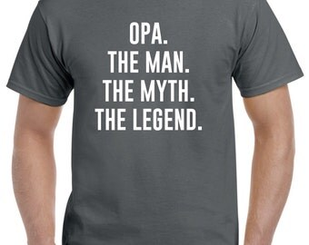 Funny Opa Gift-Opa The Man the Myth-Opa Tshirt Fathers Day Gift