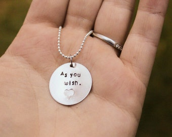 As You Wish The Princess Bride Quote Inspired Necklace or Keychain