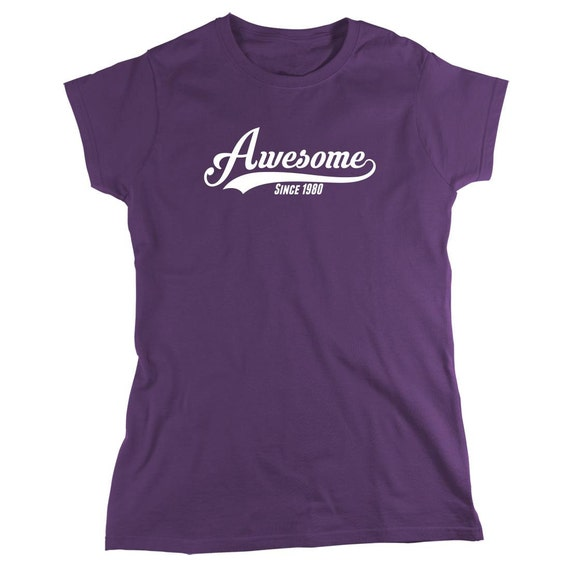 Awesome Since 1980 Birthday Shirt (or any year), birthday shirt, funny birthday shirt, drinking shirt - ID: 1024