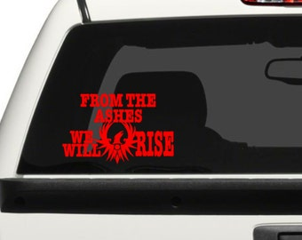 From the Ashes We Will Rise / Vehicle Decal/ Wildfires Support/ Vinyl Art Decal