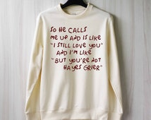 So He Calls Me Up - Grier Sweatshirt Sweater Shirt – Size XS S M L XL